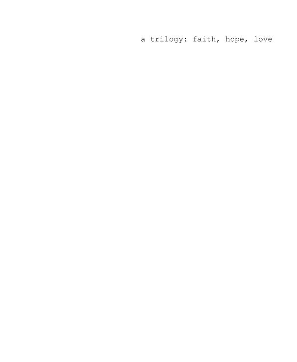 View a trilogy: faith, hope, love by Gary Ng