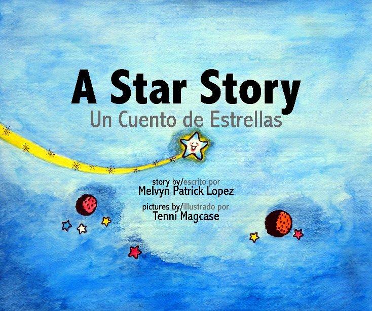 View A Star Story by Melvyn Patrick Lopez