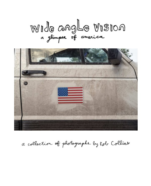 View Wide Angle Vision by Rob Collins