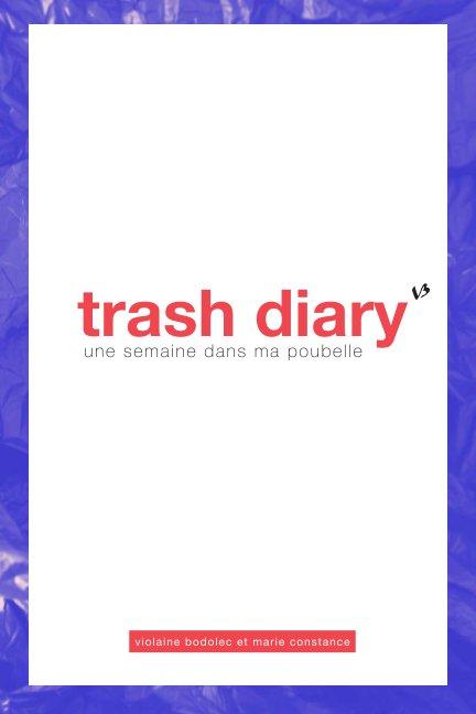 View trash diary by Violaine Bodolec
