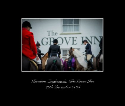 Tiverton Staghounds, The Grove Inn 20th December 2014 - Arts & Photography Books photo book