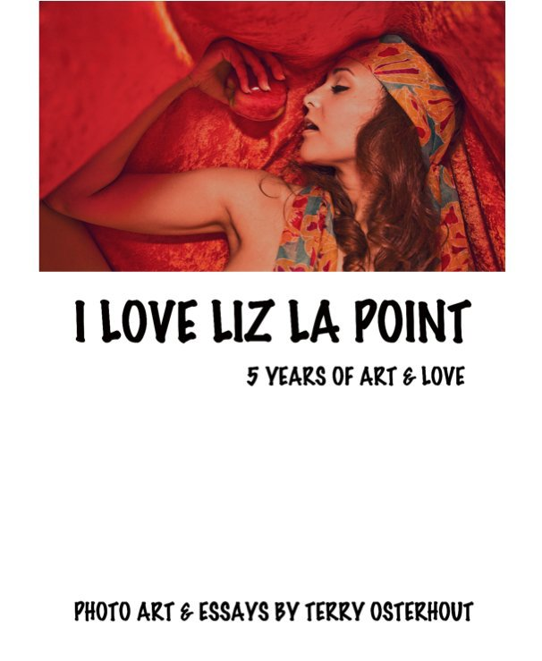 View I Love Liz La Point - Standard Edition by Terry Osterhout