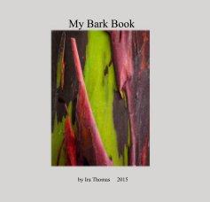 My Bark Book - Arts & Photography Books photo book