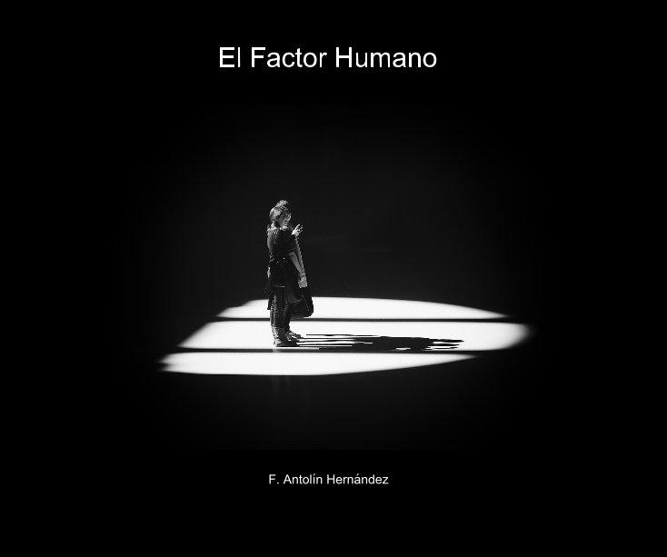 View El Factor Humano by F. Antolin Hernandez