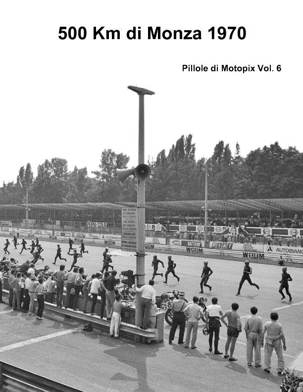Visualizza 500 Km di Monza 1970 di Motopix