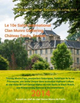 Le 10e International Clan Munro Gathering, Château Foulis, Ecosse, 2014 - History economy magazine