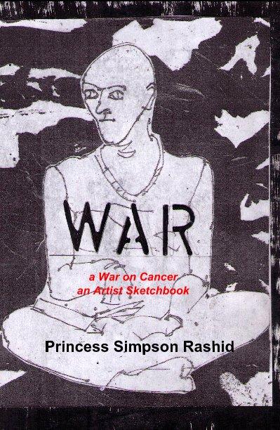 Ver A War on Cancer por Princess Simpson Rashid