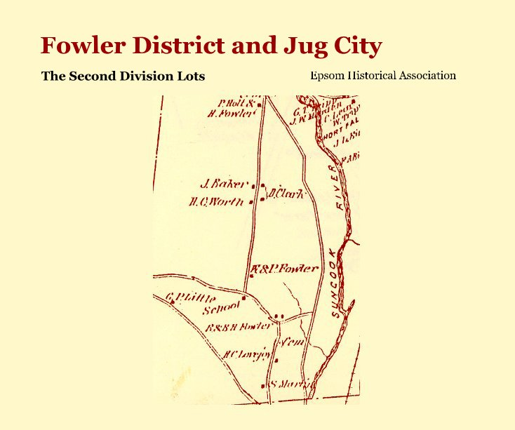 View Fowler District and Jug City by Epsom Historical Association