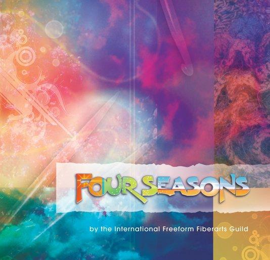 View Four Seasons by The International Freeform Fiberarts Guild