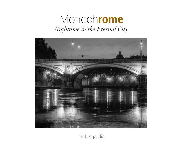 View Monochrome by Nick Agelidis