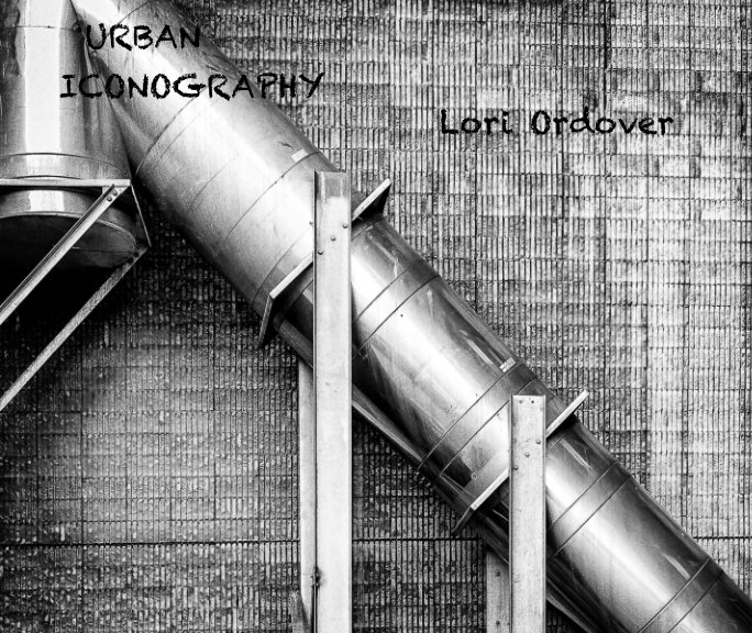 View Urban Iconography by Lori Ordover