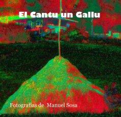 El Cantu un Gallu - Fotografía artística libro de fotografías