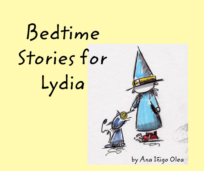 View Bedtime stories for Lydia by Ana Iñigo Olea