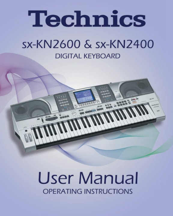 View Technics KN2600 & KN2400 User Manual by Technics KN2600 & Technics KN2400