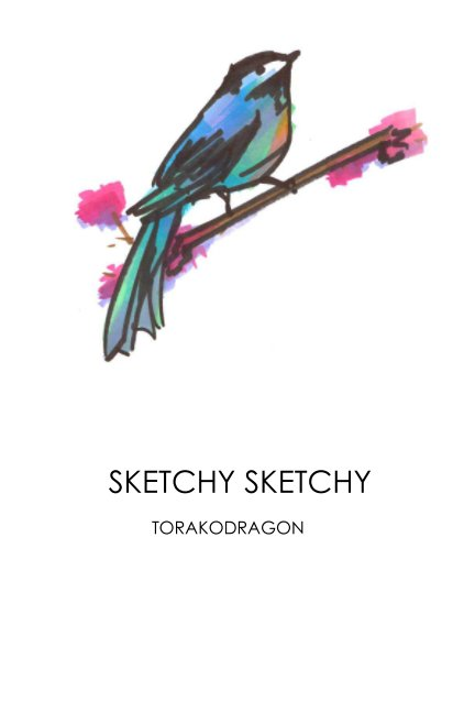 View SKETCHY SKETCHY by TORAKODRAGON