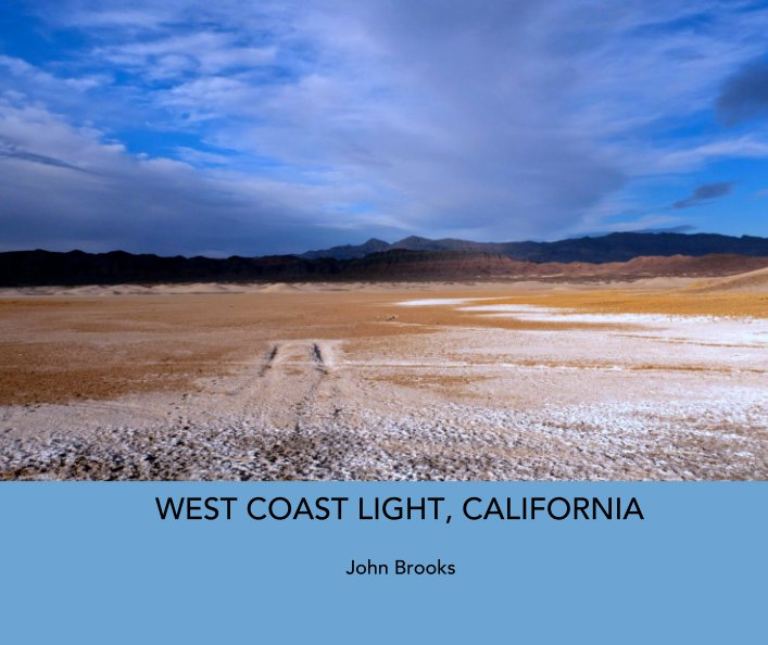 View WEST COAST LIGHT, CALIFORNIA by John Brooks