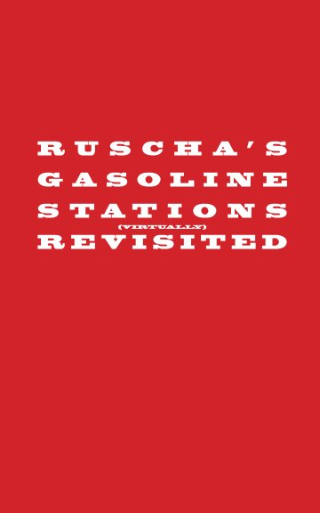 View Ruscha's Gasoline Stations Revisited by Rob™