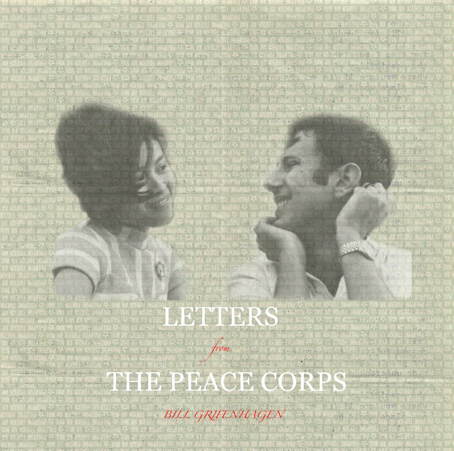 View Letters for The Peace Corps by BILL GRIFENHAGEN