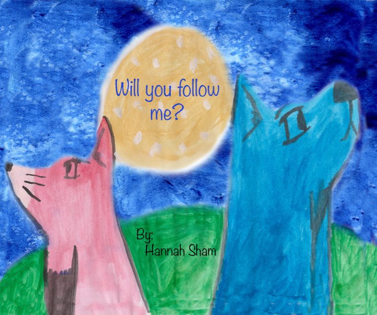 View Will You Follow Me? by Hannah S.