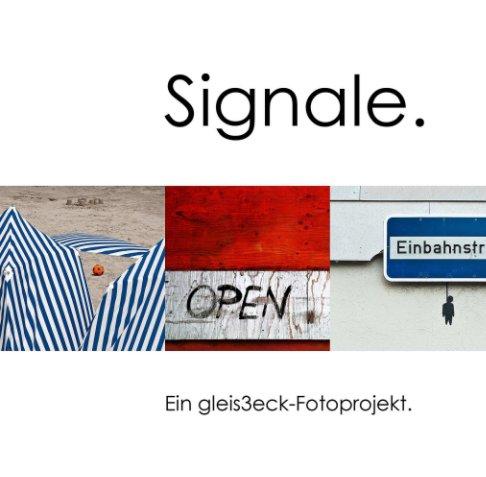 Signale. nach gleis3eck-fotoprojekte anzeigen