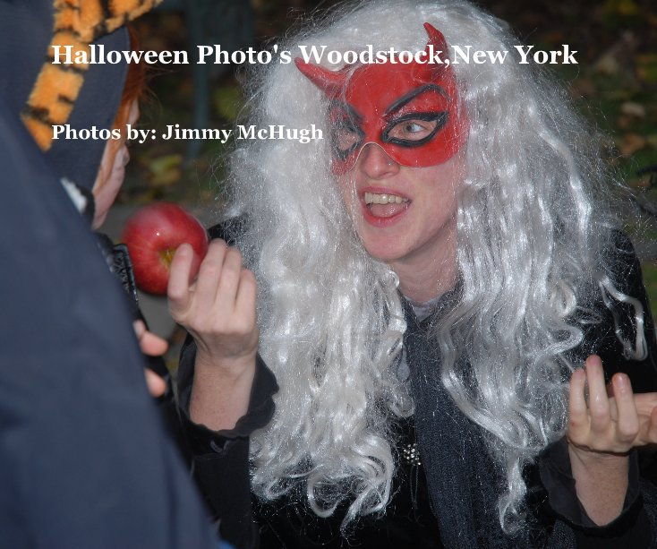 View Halloween Photo's Woodstock,New York by Photos by: Jimmy McHugh