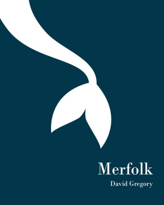 View Merfolk by David Gregory