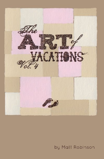 View The Art of Vacations - Vol. 4 by Matt Robinson