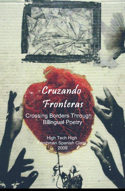 View Cruzando Fronteras by High Tech High Spanish Class