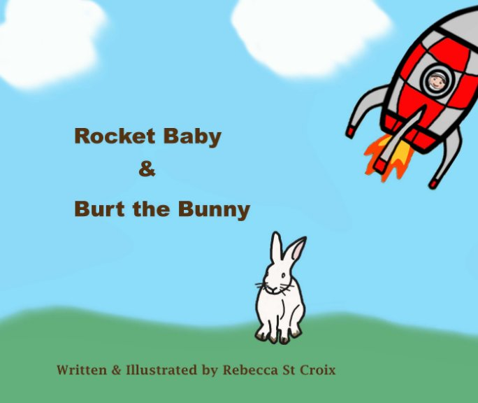 View Rocket Baby & Burt the Bunny by Rebecca St Croix