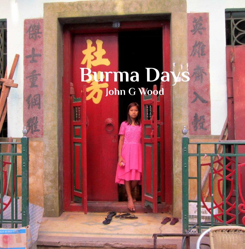 Bekijk Burma Days op John G Wood
