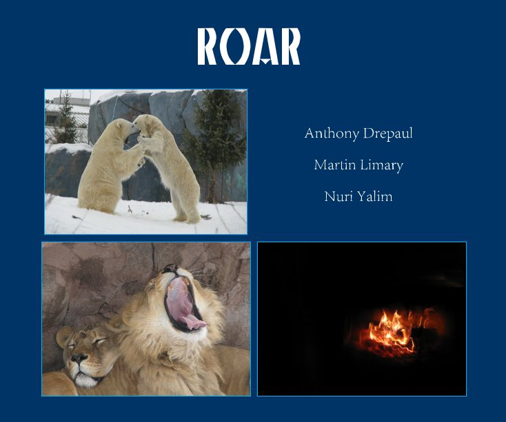 Visualizza ROAR di Anthony Drepaul Martin Limary Nuri Yalim