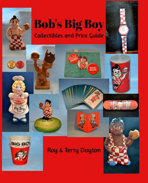 View Bob's Big Boy Collectibles and Price Guide by Roy Dayton, Terry Dayton
