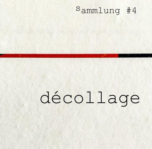 Décollage nach Bernhard Weiland anzeigen