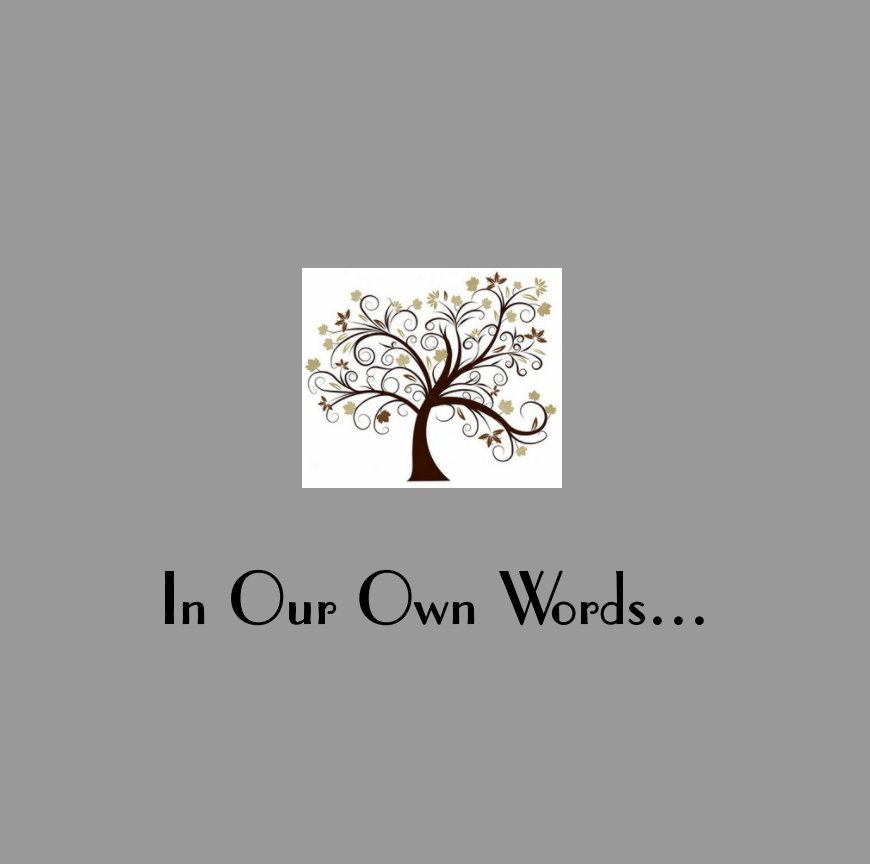 View In Our Own Words by Just Becuz LLC