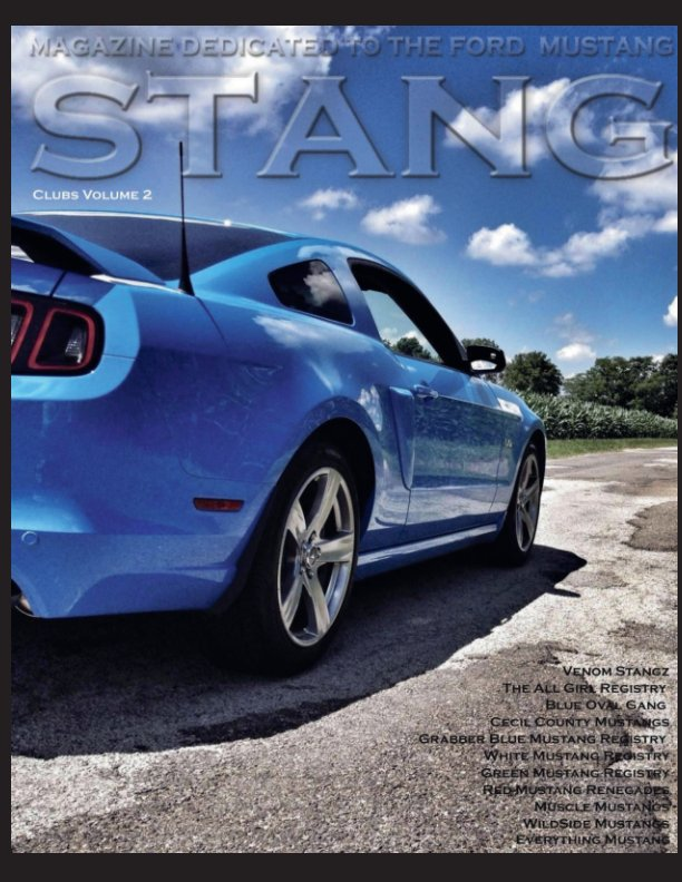 View STANG Magazine Clubs Volume 2 by STANG Magazine