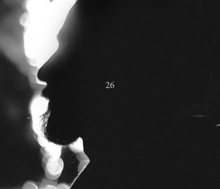 View 26th year by Marisa Sarto
