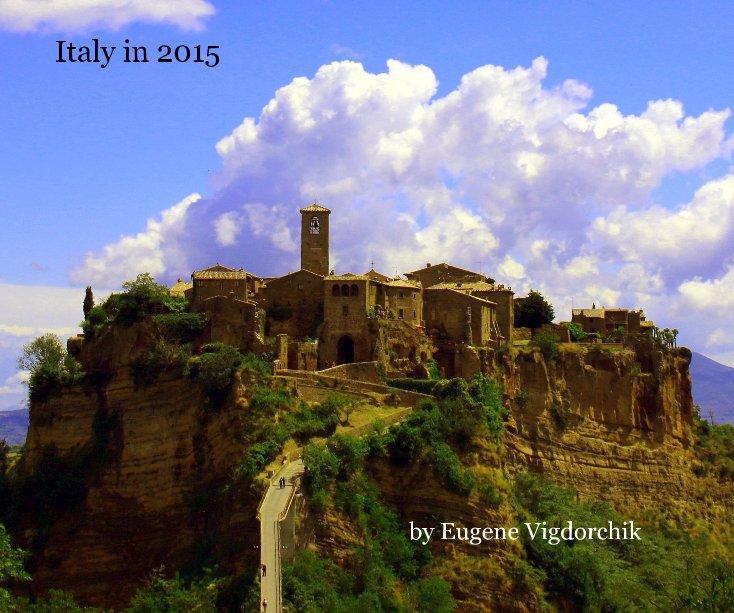 Ver Italy in 2015 por Eugene Vigdorchik