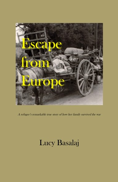 View Escape from Europe by Lucy Basalaj