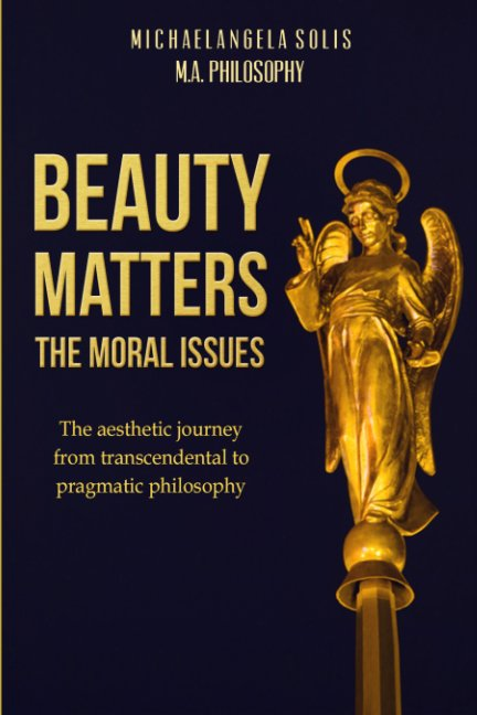 View Beauty Matters-The Moral Issues by MichaelAngela Solis