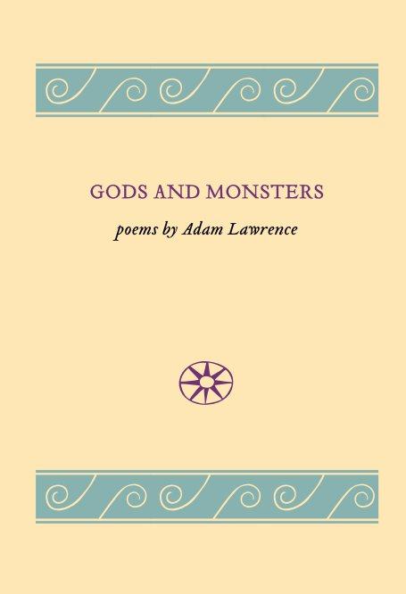 View Gods and Monsters by Adam Lawrence