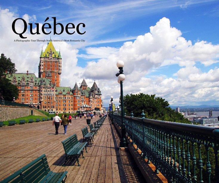 View Québec by Kris Sandels King