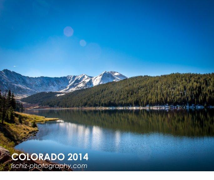 View Colorado 2014 by LSChiz