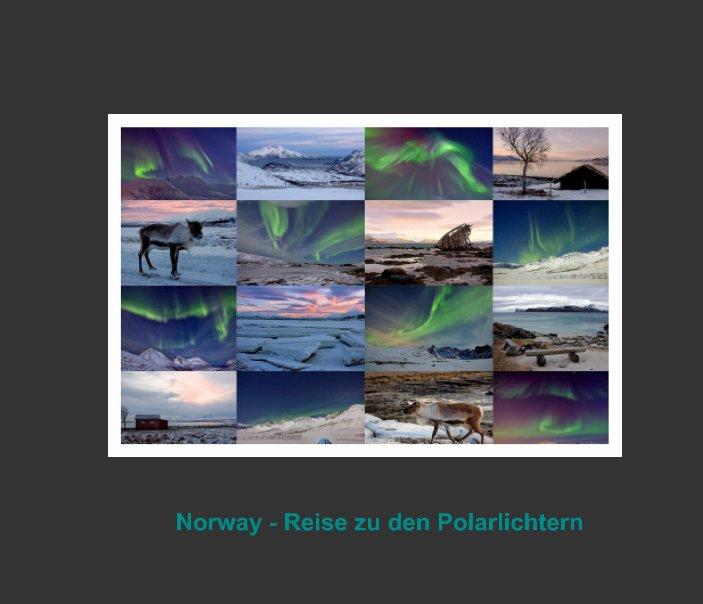 Norwegen - Reise zu den Polarlichtern nach Gabriela Vogel anzeigen
