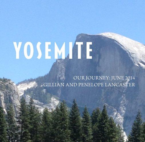 View Yosemite by Gillian Lancaster