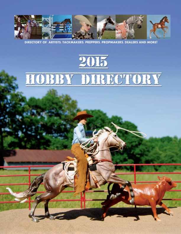 View Blurb (the expensive) version Hobby Directory 2015 by Morgen Kilbourn, contributors