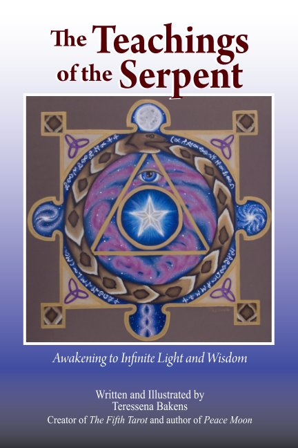 View Teachings of the Serpent by Teressena Bakens