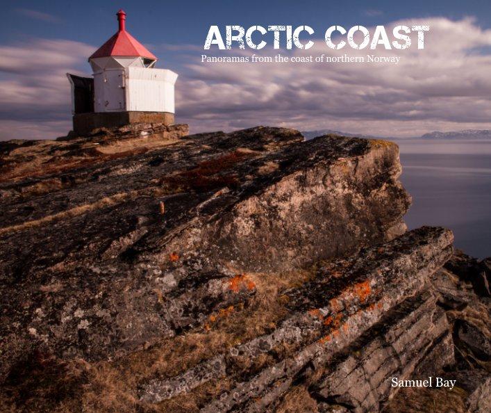View Arctic Coast by Samuel Bay