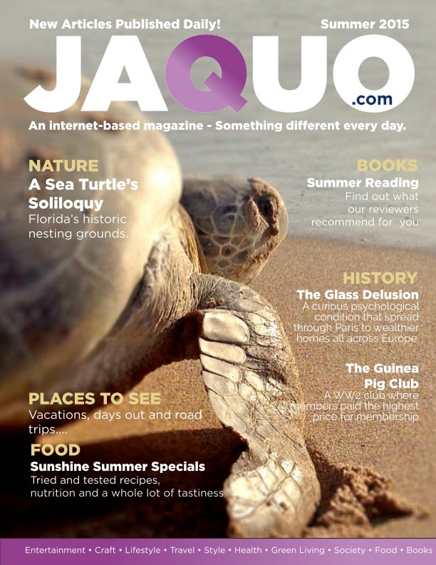 View Jaquo Magazine: Summer 2015 by Jaquo Magazine and Friends
