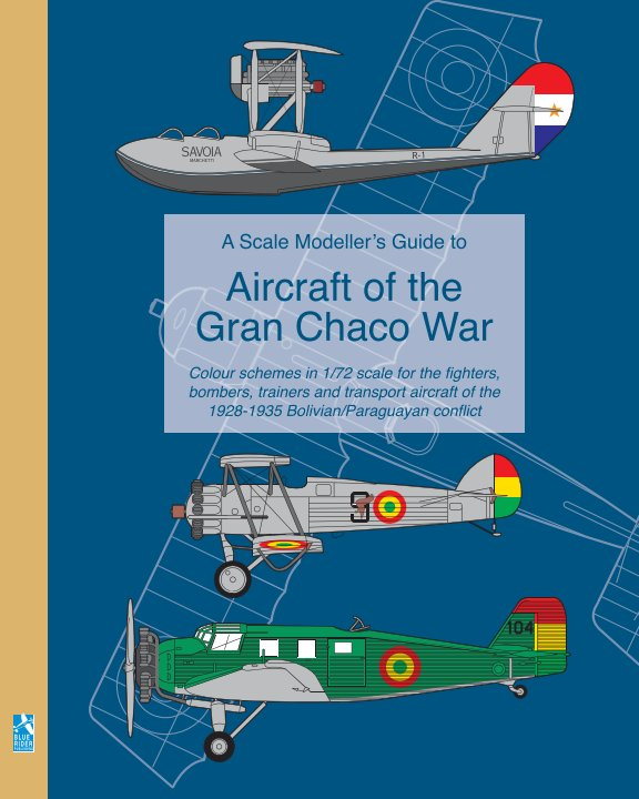 View A Scale Modeller's Guide to Aircraft of the Gran Chaco War by Richard Humberstone