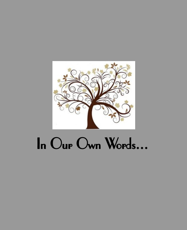View In Our Own Words a Memory Album for Couples by Just Becuz LLC
